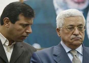 (إسرائيل) تخشى انهيار «عباس» وسيطرة «دحلان» و«حماس» على الضفة الغربية
