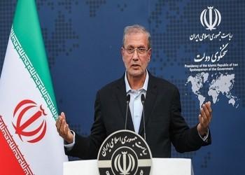 إيران: تلقينا إشارات جيدة من دول الجوار