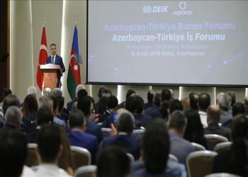 تركيا تستهدف رفع التبادل التجاري مع أذربيجان إلى 15 مليار دولار