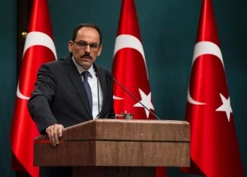تركيا: الاتفاقيات الموقعة مع السراج ستبقى نافذة