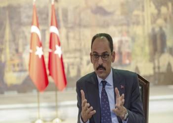 الرئاسة التركية: قواتنا ستظل في ليبيا ما دامت طرابلس تطلبها