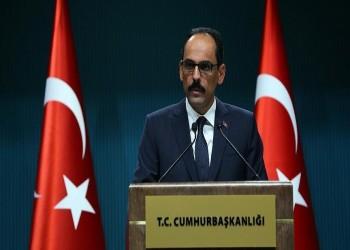 الرئاسة التركية: محادثات الأسبوع المقبل مع مصر قد تعزز إنهاء حرب ليبيا